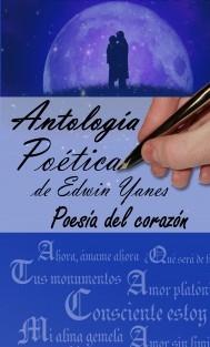 Antología Poética de Edwin Yanes