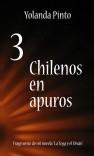 TRES CHILENOS EN APUROS