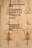 LA SABANA SANTA Y LA TUMBA DE JESUS