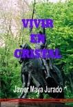 Vivir en Cristal