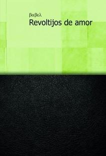 Revoltijos de amor