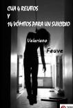 CUA 4 RELATOS Y 14 VÓMITOS PARA UN SUICIDIO