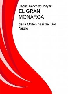 EL GRAN MONARCA