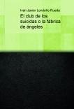 El club de los suicidas o la fábrica de ángeles