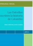 LAS ESTRELLAS ESCRIBEN LA HISTORIA DE COLOMBIA