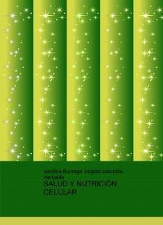 SALUD Y NUTRICIÓN CELULAR .
