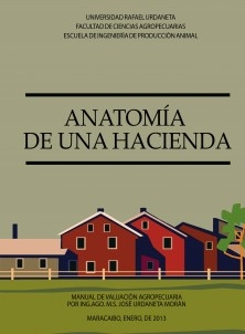 ANATOMIA DE UNA HACIENDA-MANUAL DE VALUACION AGROPECUARIA