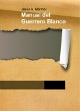 Manual del Guerrero Blanco