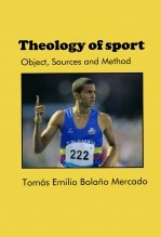 Libro Theology of sport: Object, Sources and Method, autor Tomás Emilio Bolaño Mercado