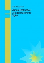 Manual Instructivo: Uso del Multímetro Digital