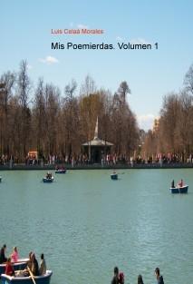 Mis Poemierdas. Volumen 1