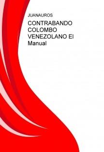 CONTRABANDO COLOMBO VENEZOLANO El Manual