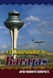 EL CONTROLADOR DE BARAJAS