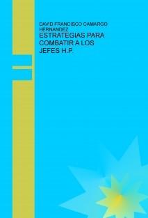 ESTRATEGIAS PARA COMBATIR A LOS JEFES H.P.