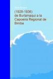 (1928-1936) de Burlamaqui a la Capoeira Regional de Bimba