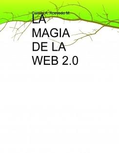 LA MAGIA DE LA WEB 2.0
