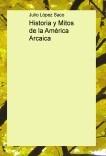 Historia y Mitos de la América Arcaica