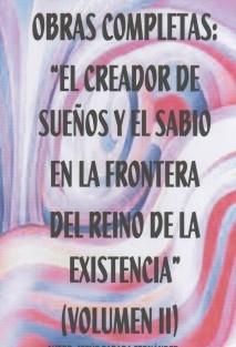 LIBRO 2-EL CREADOR DE SUEÑOS Y EL SABIO EN LA FRONTERA DEL REINO DE LA EXISTENCIA
