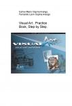 Visual Art , Practice Book, Step by Step.