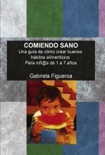 Libro COMIENDO SANO, autor Gabyfi