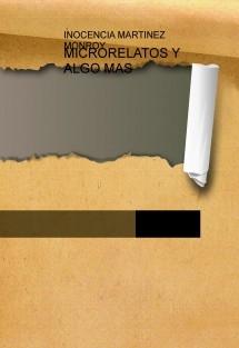 MICRORELATOS Y ALGO MAS