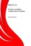 Zoraya, la sultana cristiana de Al-Ándalus