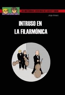 Intruso en la Filarmónica