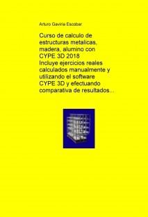 Calculo de estructuras metálicas, madera o aluminio con CYPE 3D 2017
