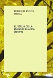 EL VIRUS DE LA MANCHA BLANCA (WSSV)