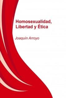 Homosexualidad, Libertad y Ética