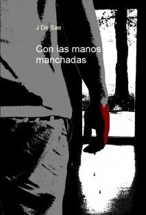 Con Las Manos Manchadas