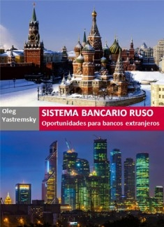 Sistema Bancario Ruso Oportunidades para bancos extranjeros
