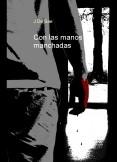 Con las manos manchadas: eBook