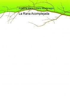La Rana Acomplejada