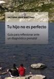 Tu hijo no es perfecto