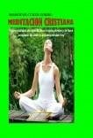 Moderno curso sobre: MEDITACIÓN CRISTIANA