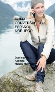 GUIA DE CONVERSACION ESPAÑOL NORUEGO