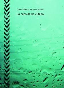 La cápsula de Zutano