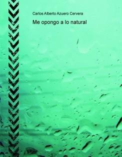 Me opongo a lo natural