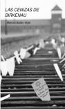 Las Cenizas de Birkenau