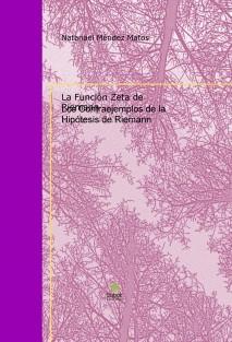 """""""Los Contraejemplos de la Hipótesis de Riemann"""""""