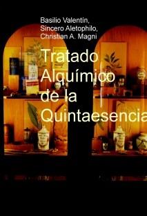 Tratado Alquímico de la Quintaesencia