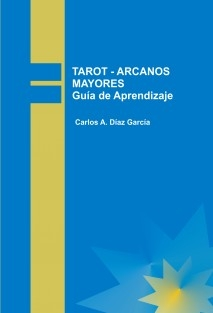 TAROT - ARCANOS MAYORES Guía de Aprendizaje