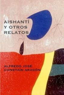 AISHANTÍ Y OTROS RELATOS