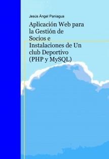 Desarrollo de una aplicación web para la gestión de un club deportivo (PHP/MySQL)