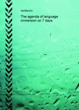 The agenda of language immersion on 7 days
