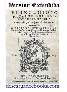 Las Aventuras del Ingenioso Hidalgo Don Quijote de La Mancha. (Versiín Extendida)