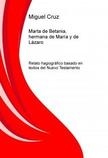 Marta de Betania, hermana de María y de Lázaro