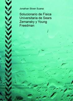 Solucionario de Fisica Universitaria de Sears Zemansky y Young Freedman