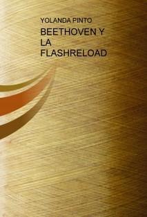 BEETHOVEN Y LA FLASHRELOAD